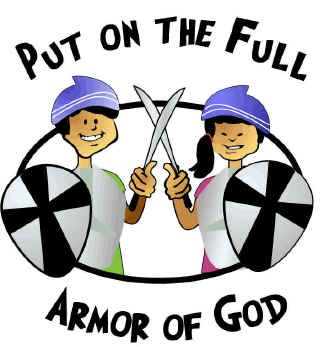 Teach kids about the armor of God.