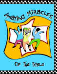 Lessons for children on the miracles of the Bible