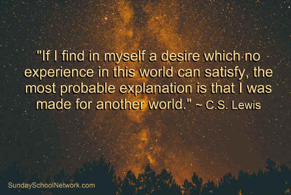 C.S. Lewis quote, If I find in myself a desire which no experience