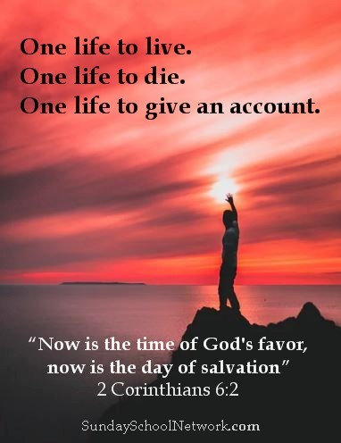one life to live, Scripture graphic