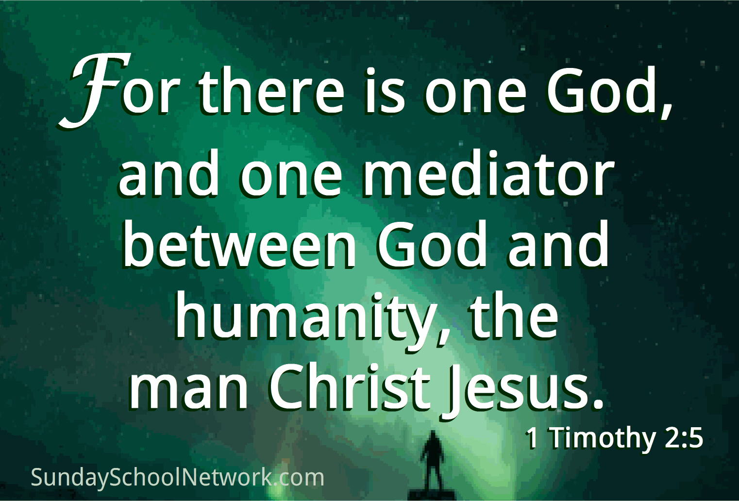 one mediator between God and man, Christ Jesus
