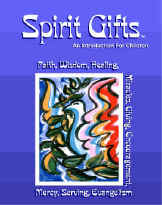 Gifts of the Spirit Bible Lessons for Kids